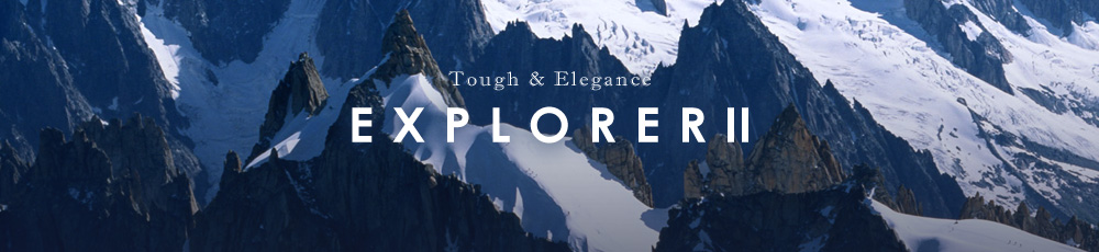 Tough & Elegance EXPLORER II