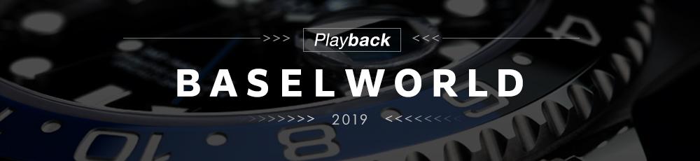 Playback BASELWORLD